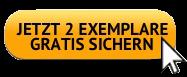 Jetzt-2-Exemplare-gratis-sichern-Button