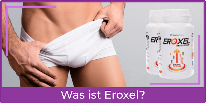 Was ist Eroxel