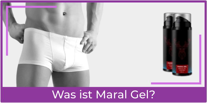 Was ist Maral Gel